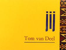 Jij, Tom van Deel